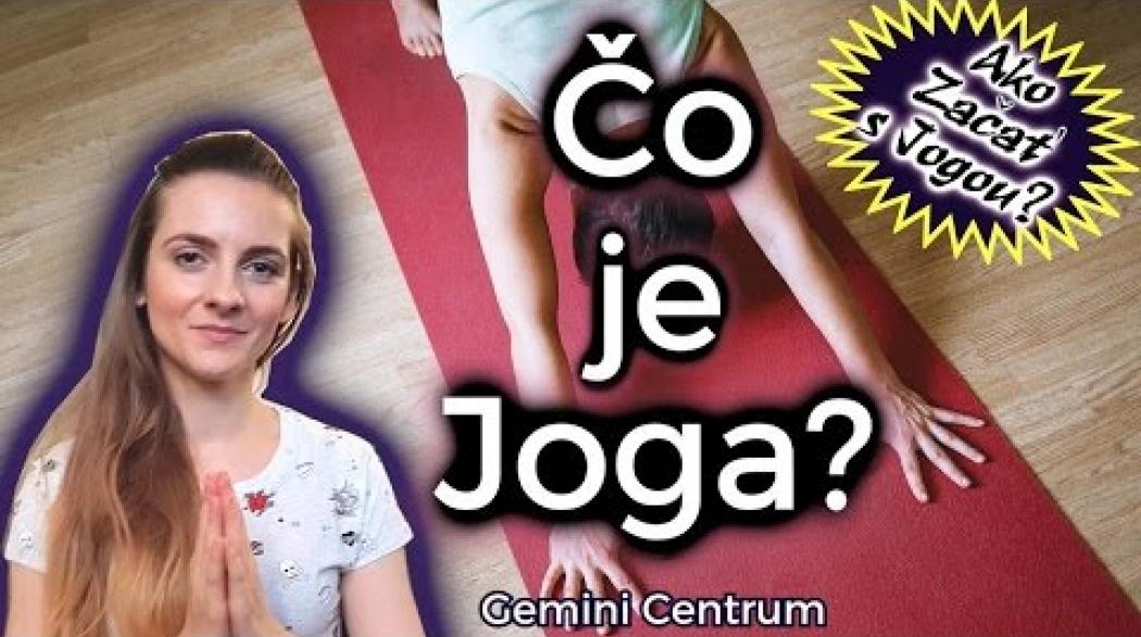 Embedded thumbnail for Čo je Joga?